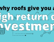 Why Roofs Give You a High Return on Investment
